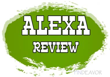 write one ALEXA Reviews of Your Website