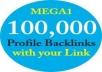 create 100K Profile backlinks