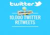 do 10,000 Twitter Retweets